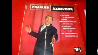 charles aznavour ce n'est pas necessairement ca