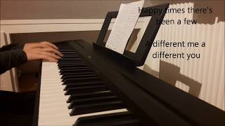 Ready to Change - Kodaline (piano cover + lyrics)