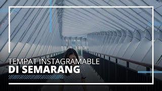 7 Tempat Wisata Instagramable di Semarang, Ada JPO Pandanaran yang Viral di Medsos
