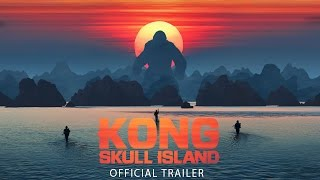 Kong: Skull Island Theatrical Trailer #1