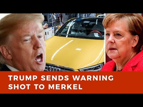 Trump sends warning shot to Merkel: