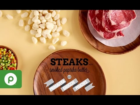 Steaks with Smoked Paprika Butter & Primavera Gnocchi Pouches From Publix