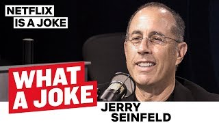 Jerry Seinfeld Knows He is Funny and Doesn't Want Your Feedback | What A Joke | Netflix Is A Joke