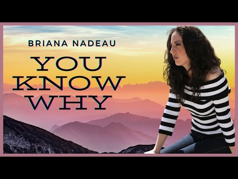 "Original song ""You Know Why"" by Briana"
