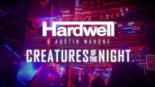 Hardwell & Austin Mahone - Creatures Of The Night (Ryan-D Remix)