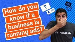 How do you know if a business is running ads?