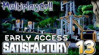 Starting with Steel – Satisfactory Multiplayer Alpha Gameplay – [Stream VOD] Part 13