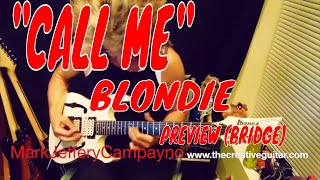 """Call Me"" by Blondie_ Guitar Tracking PREVIEW"