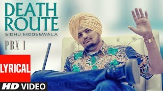 Death Route Lyrical | PBX 1 | Sidhu Moose Wala | Intense | Latest Punjabi Songs 2018