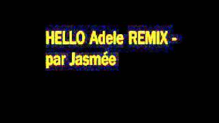 Adele Hello Remix