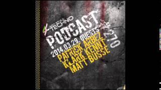 Art Style: Techno | Podcast #270 : Patrick Arbez (Live Act)
