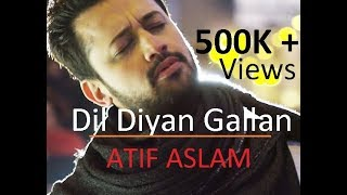 Dil Diyan Gallan LIVE BEST VERSION | Atif Aslam - Tiger Zinda Hai