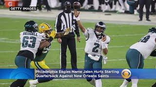 Philadelphia Eagles Name Jalen Hurts Starting Quarterback Against New Orleans Saints