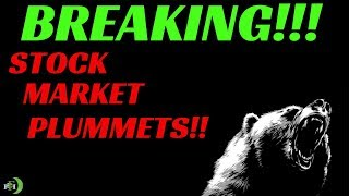 BREAKING!!! STOCK MARKET PLUMMETS!!!! (HOW TO PLAY THIS)
