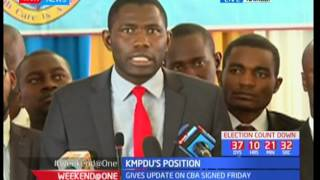 KMPDU's Position : The union gives a n update of the CBA signed on Friday