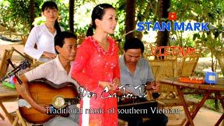 Đờn Ca Tài Tử - Traditional music of southern Vietnam.