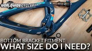 Bottom Bracket Fitment: What Size Do I Need? (Size DOES Matter)