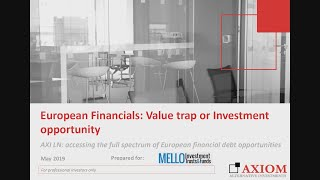 axiom-european-financial-debt-fund-axi-presentation-at-mello-trusts-funds-may-2019-28-06-2019