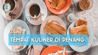 Rekomendasi 10 Tempat Kuliner di Penang, Pusat Jajanan Hawker Centre yang Lengkap dan Murah