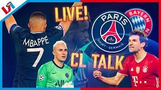CL TALK: PSG & Bayern Laten Voetbal Zien Van Een Andere Planeet