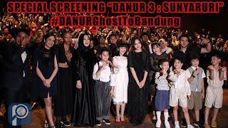 Special Screening DANUR 3: Sunyaruri @Ciwalk Bandung