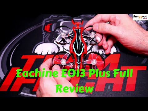 Eachine E013 Plus FPV Racing Quad Full Review