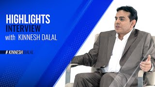 Highlights | Interview with Kinnesh Dalal