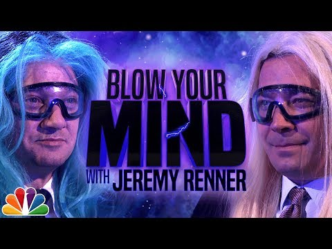 Blow Your Mind with Jeremy Renner