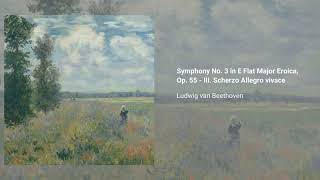 Symphony no. 3 in Eb 'Eroica', Op. 55