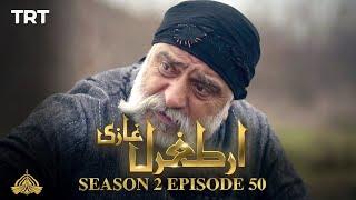 Ertugrul Ghazi Urdu | Episode 50 | Season 2