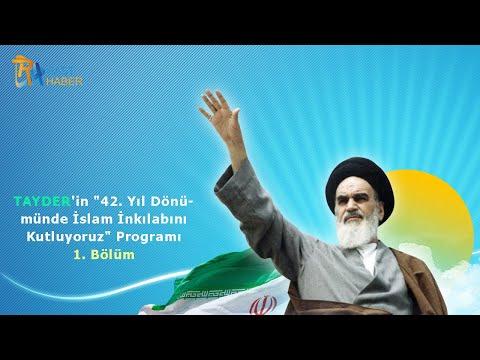"""TAYDER'in """"42. Yıl Dönümünde İslam İnkılabını Kutluyoruz"""" Programı 1. Bölüm"""