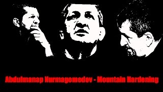 Abdulmanap Nurmagomedov - Mountain Hardening (by Z5)