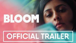 BLOOM Trailer