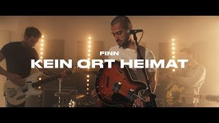 FINN   Kein Ort Heimat (Official Video)