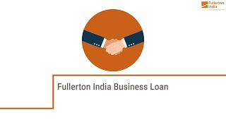 Features and Benefits of Fullerton India Business loan