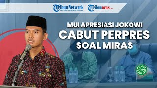MUI Apresiasi Jokowi Mau Mencabut Perpres soal Izin Investasi Minuman Keras