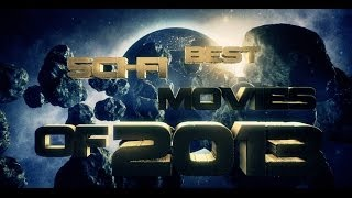 Best SciFi Movies Of 2013  Movies By Year