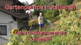 Gartenpumpe installieren | kein Gießkannen schleppen mehr