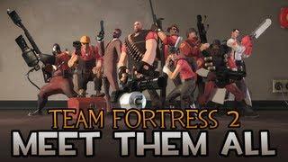 Team Fortress 2: Meet them all (June 2012) [HD]
