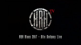 HRH TV – Alix Anthony Live @ HRH Blues IV