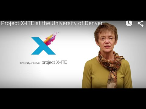 Project X-ITE at the University of Denver
