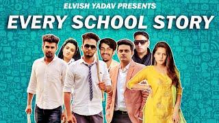 Every School Story - | Elvish Yadav |