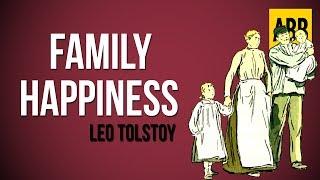 FAMILY HAPPINESS: Leo Tolstoy - FULL AudioBook