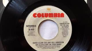 Get A Little Dirt On Your Hands , David Allan Coe & Bill Anderson , 1980