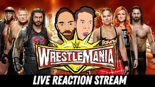 WWE WRESTLEMANIA LIVE REACTIONS STREAM With Steve And Larson! Going In Raw Podcast