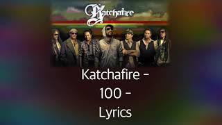 Katchafire   100 Lyrics
