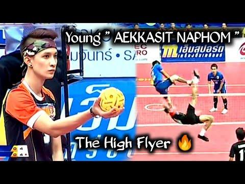 Sepak Takraw - The Young High Flyer AEKKASIT NAPHOM ! 2016