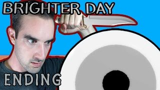 Brighter Day | Indie Horror Game (Ending) - Demon Eyes?!