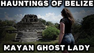 Xunantunich: Haunted Mayan Ruins In Belize
