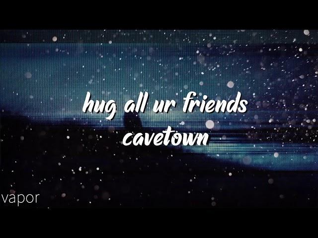 cavetown - hug all ur friends (slowed+reverb)
